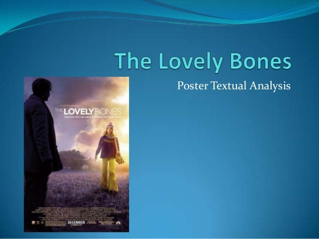 critical essays on the lovely bones Critical thinking samples 3  examples of literary analysis: the lovely bones posted on april 1,  ← law school essay: mexico.