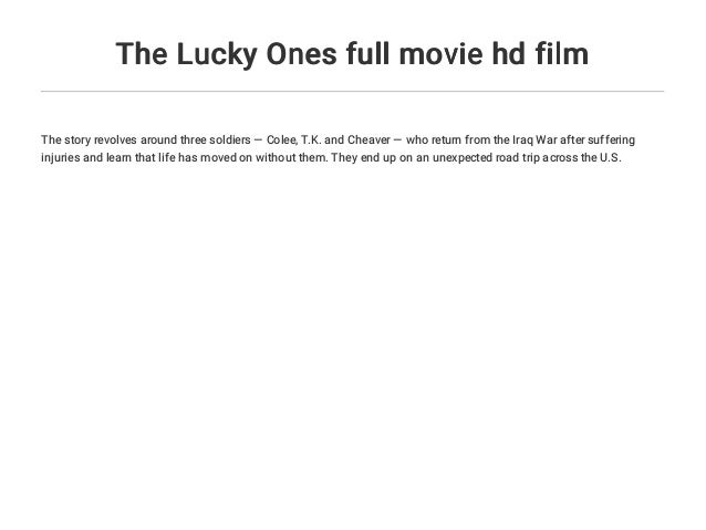 The Lucky Ones Movie