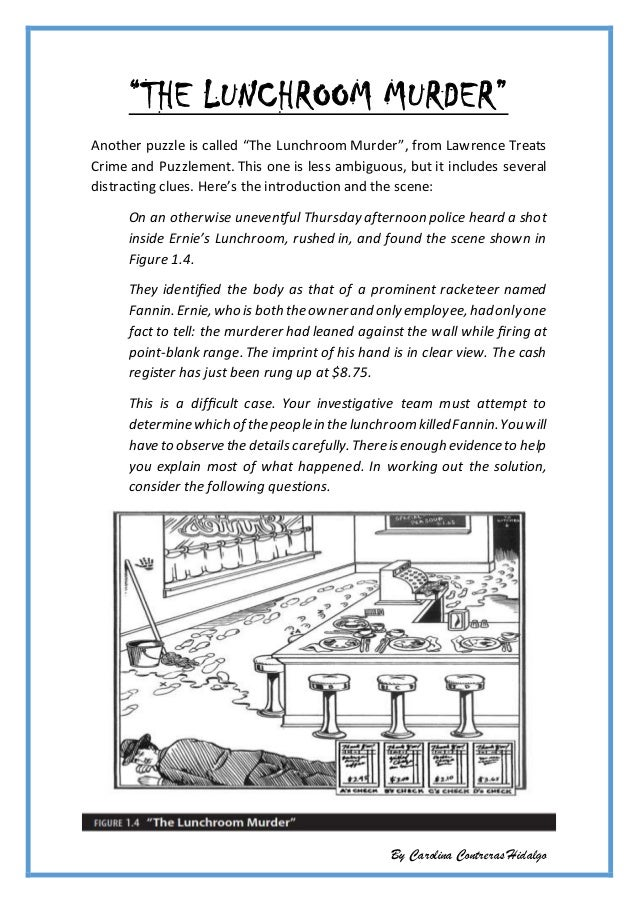 lunchroom murder Lunchroommysteryteamreports edit 150 14  your investigative team must attempt to determine which of the people in the lunchroom killed fannin.
