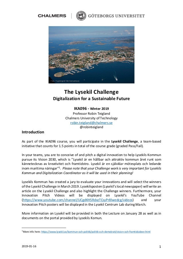 2019-01-16 1 The Lysekil Challenge Digitalization for a Sustainable Future IKA096 - Winter 2019 Professor Robin Teigland C...