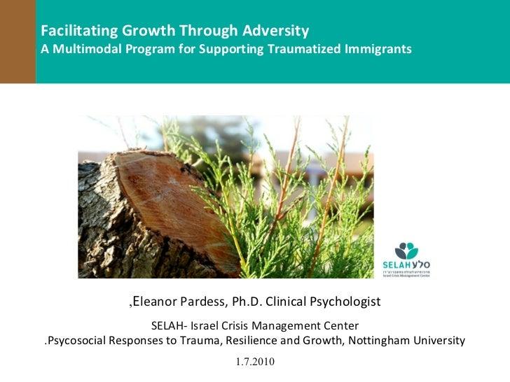 vFacilitating Growth Through AdversityA Multimodal Program for Supporting Traumatized Immigrants                ,Eleanor P...