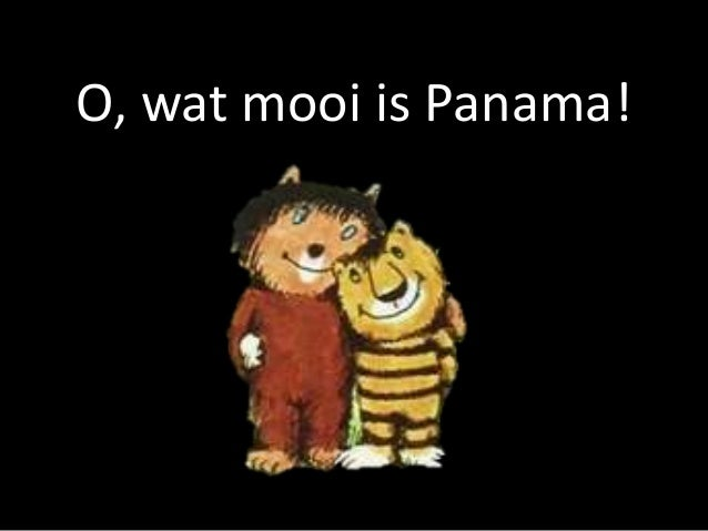 O, wat mooi is Panama!