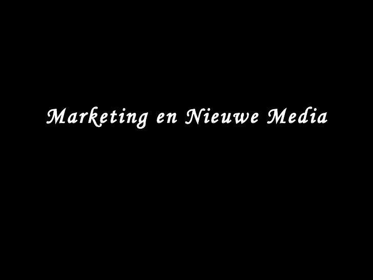 Marketing en Nieuwe Media Robert van Eekhout Ondernemer, Marketing student VU (Master)