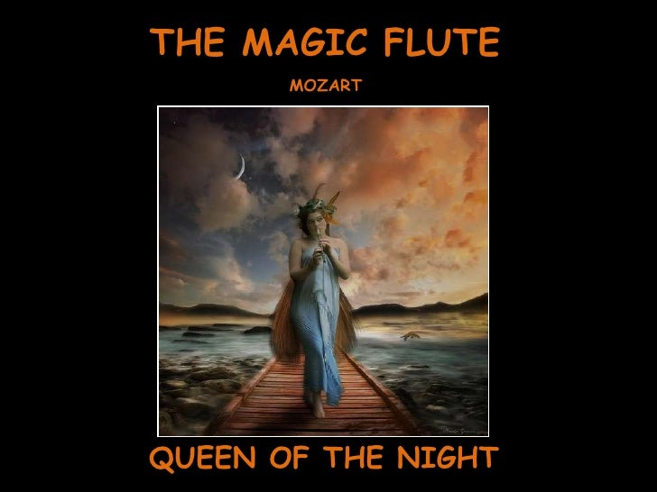 THE MAGIC FLUTE QUEEN OF THE NIGHT MOZART