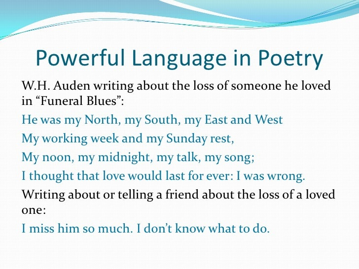 wh auden funeral blues context essay Comments & analysis: stop all the clocks, cut off the telephone, / prevent the dog  from barking with a juicy bo.