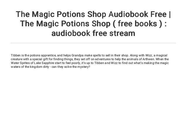The Magic Potions Shop Audiobook Free | The Magic Potions