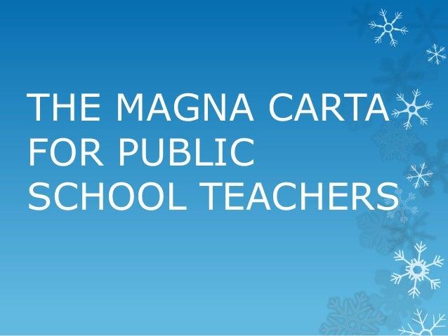 THE MAGNA CARTA FOR PUBLIC SCHOOL TEACHERS