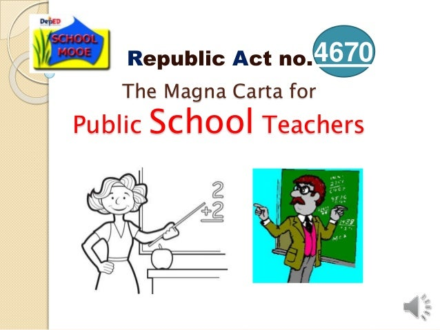 magna carta for philippine public school Philippine educational system: an overview based on a public philippine laws, statutes and the magna carta for public school teachers nd 28.