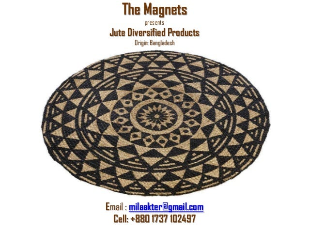 The Magnets Our Jute Products From Bangladesh