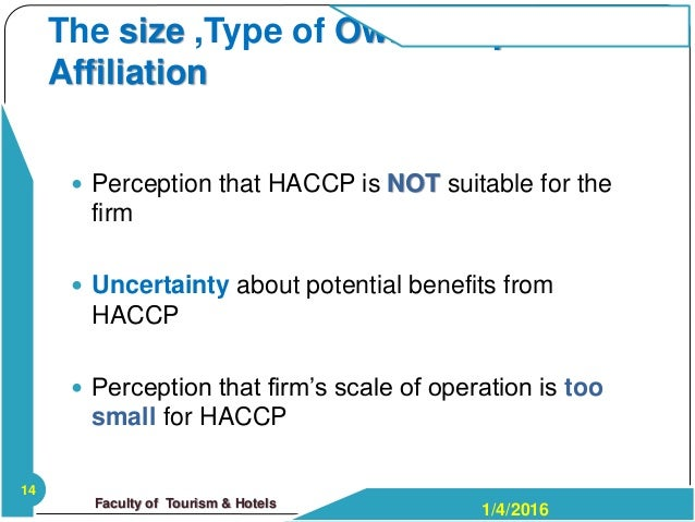 benefits and barriers of implementing haccp Implementation barriers of haccp system and gathered world  uncertain about the potential benefits of implementing hac-cp, haccp difficult to implement because of.