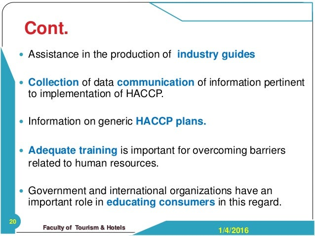 benefits and barriers of implementing haccp Difficulties and barriers for the implementing haccp and food  confidence as a  benefit of implementing a food safety management system.