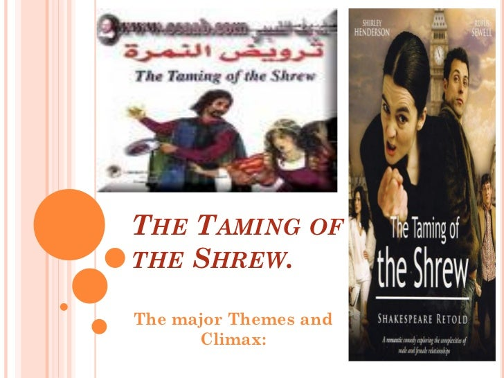 taming of the shrew thesis Thesis statement assignment and critique part one: writing and submitting your thesis statement by friday, 9/24 at 4 pm, you must write and submit a thesis statement for one of the passages from taming listed below.