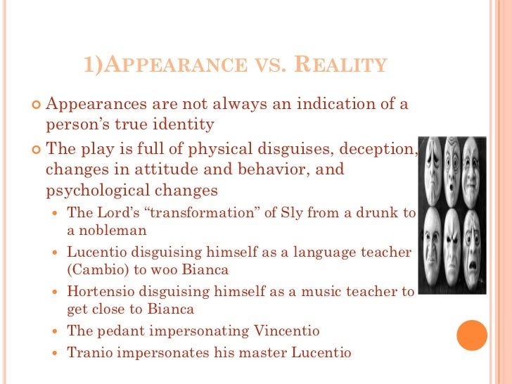 appearance vs reality essay example Free essay: there is a general understanding that appearances can be deceiving this is one of the most fundamental questions in philosophy, appearance vs.