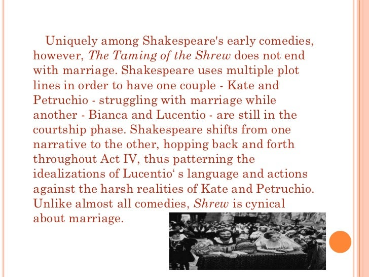 an analysis of marriage in the taming of the shrew by shakespeare Writing a literary analysis on the taming of the shrew explore these 3 taming of the shrew themes for ideas to start your paper on different views of marriage.
