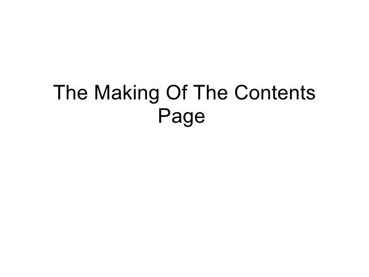 The Making Of The Contents Page