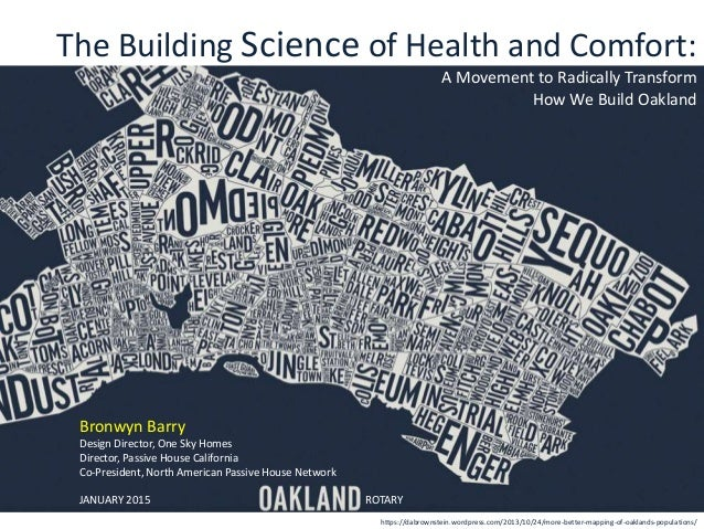 The Building Science of Health and Comfort: A Movement to Radically Transform How We Build Oakland https://dabrownstein.wo...