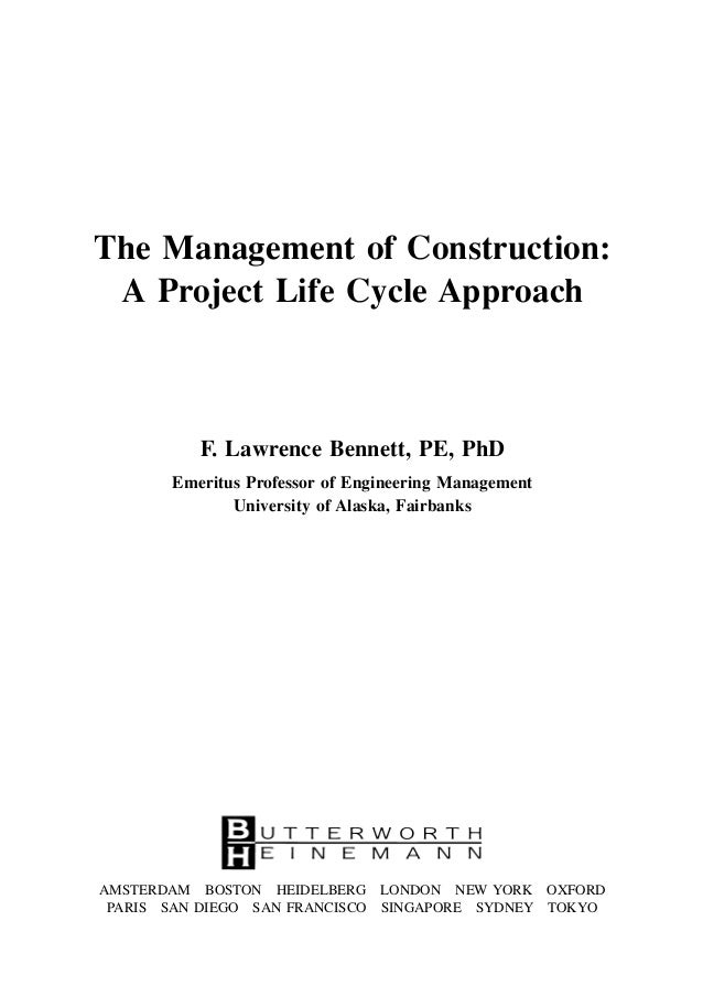 project lifecycle building a house Abstract: this paper advocates that hotel owners adopt a complete and well-defined project life cycle when developing th.