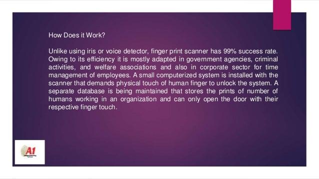The Manifold Usage Of Finger Print Scanner