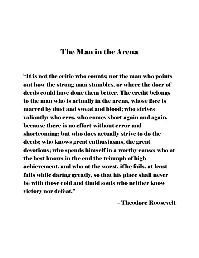 Man In The Arena Quote   The Man In The Arena