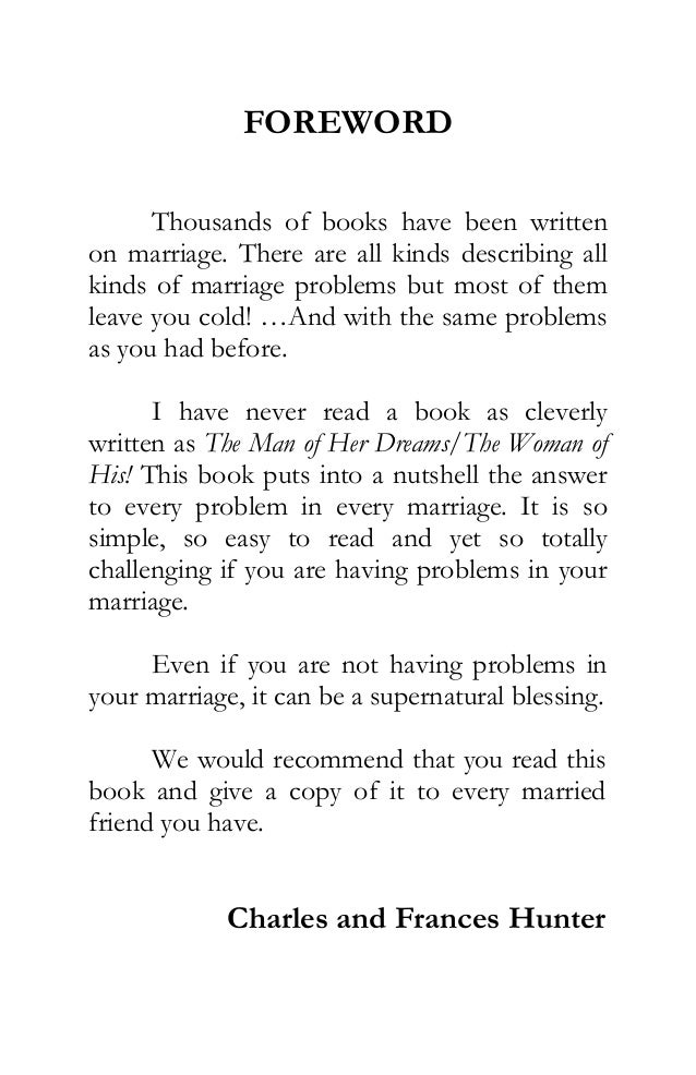 FOREWORD  Thousands of books have been written  on marriage. There are all kinds describing all  kinds of marriage problem...