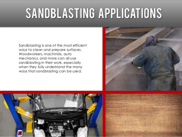 """Despite the name, sand isn't the only material that can be used in the """"sandblasting"""" process. Different abrasives can be ..."""