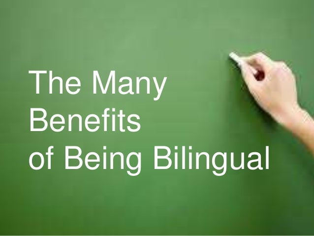 The Many Benefits of Being Bilingual