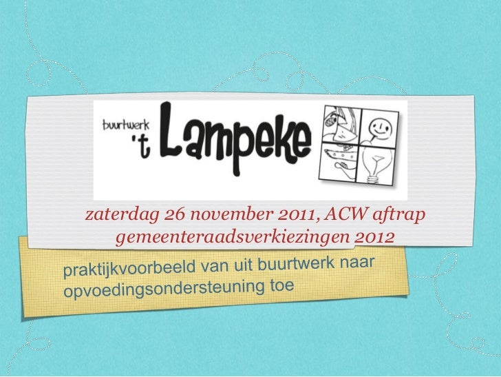 zaterdag 26 november 2011, ACW aftrap    gemeenteraadsverkiezingen 2012