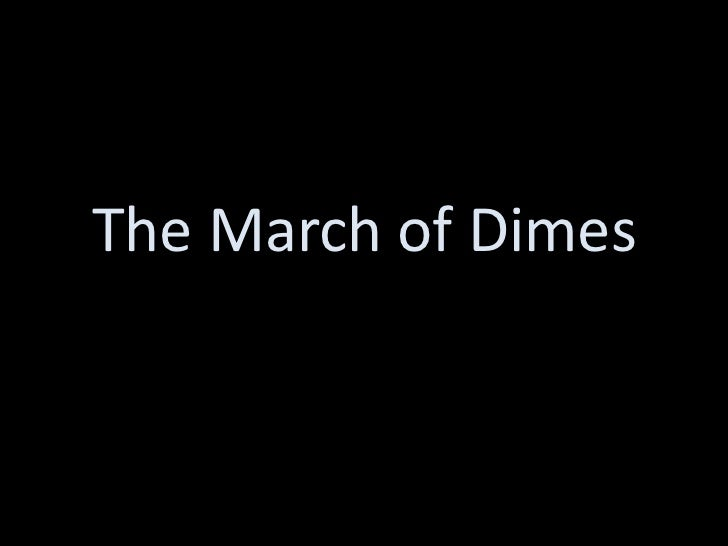 The March of Dimes