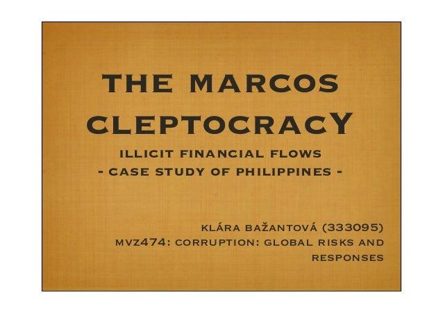 the marcoscleptocracYillicit financial flows- case study of philippines -klára bažantová (333095)mvz474: corruption: globa...