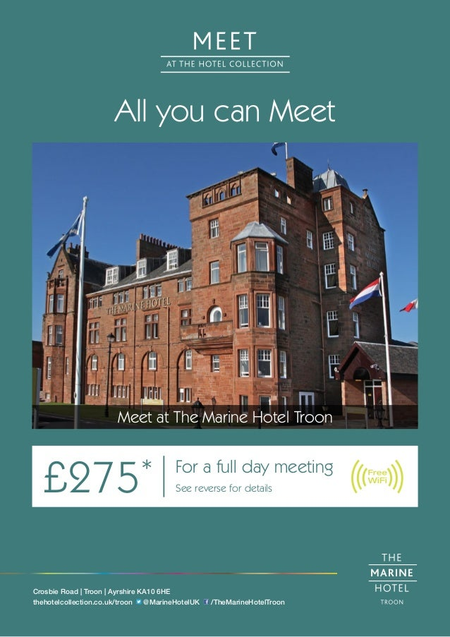 All you can Meet Meet at The Marine Hotel Troon £275* For a full day meeting See reverse for details Crosbie Road | Troon ...