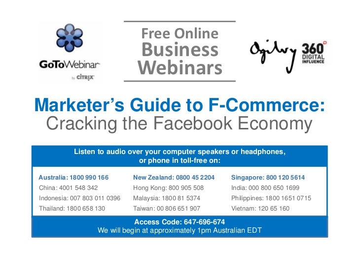 Free Online                                Business                                WebinarsMarketer's Guide to F-Commerce:...