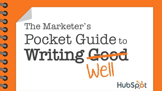 The Marketer's  Pocket Guide to  Writing Good