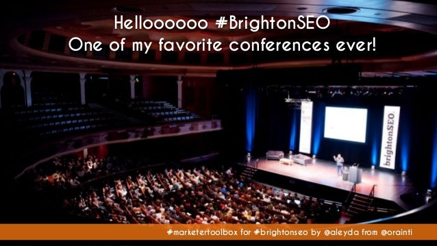 #marketertoolbox for #brightonseo by @aleyda from @orainti Helloooooo #BrightonSEO One of my favorite conferences ever! #m...