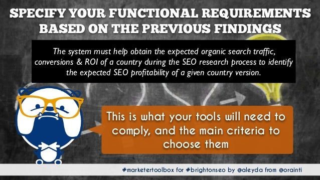 #marketertoolbox for #brightonseo by @aleyda from @orainti SPECIFY YOUR FUNCTIONAL REQUIREMENTS BASED ON THE PREVIOUS FIND...