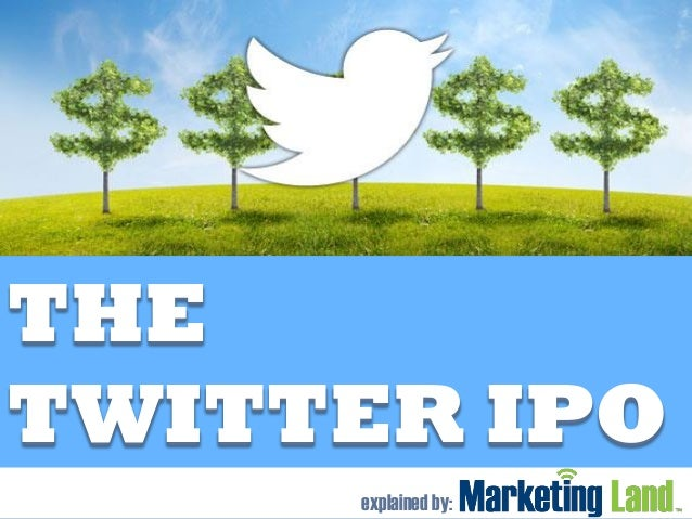 THE TWITTER IPO explained by: