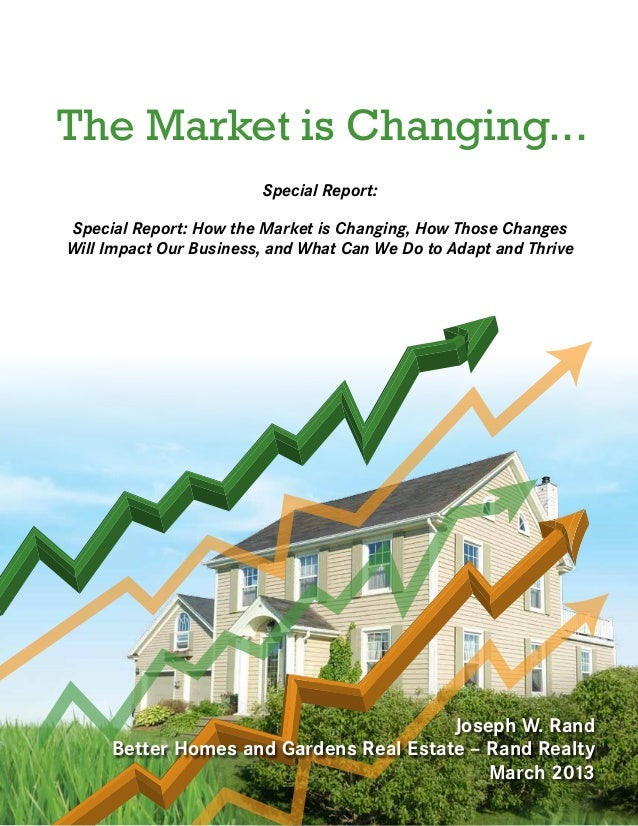 The Market is Changing...                        Special Report:Special Report: How the Market is Changing, How Those Chan...