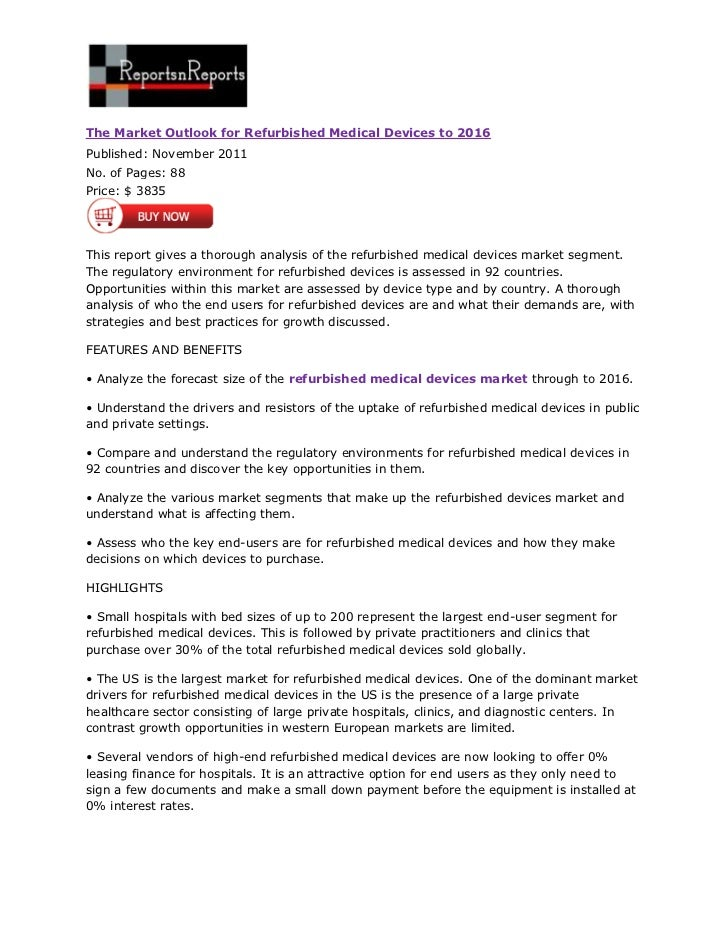 The Market Outlook for Refurbished Medical Devices to 2016Published: November 2011No. of Pages: 88Price: $ 3835This report...