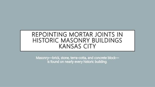 The Masons Co/ Kansas City's Masonry Restoration and Repair
