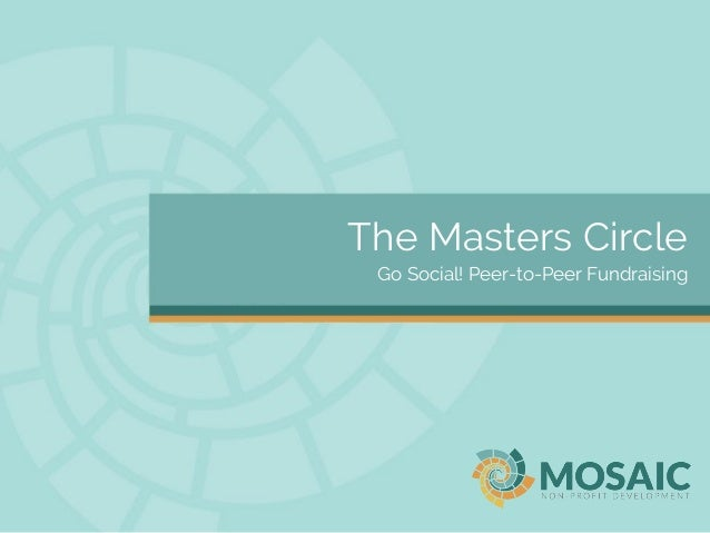 The Masters Circle Go Social! Peer-to-Peer Fundraising