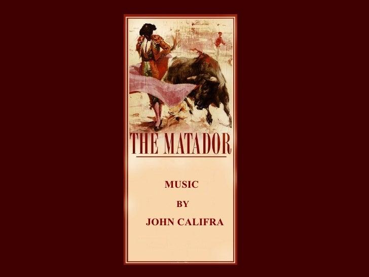 MUSIC BY JOHN CALIFRA