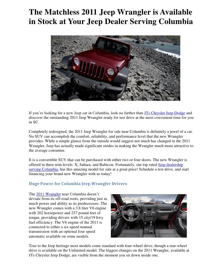 The Matchless 2011 Jeep Wrangler Is Availablein Stock At Your Jeep Dealer  Serving ColumbiaIf Youu0027 ...