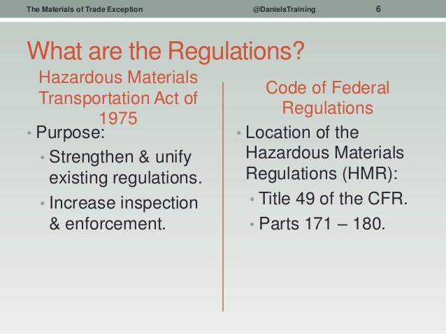 49 CFR 173 6 - The Materials of Trade Exception to the