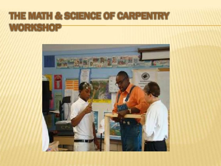 The Math & Science of Carpentry Workshop<br />