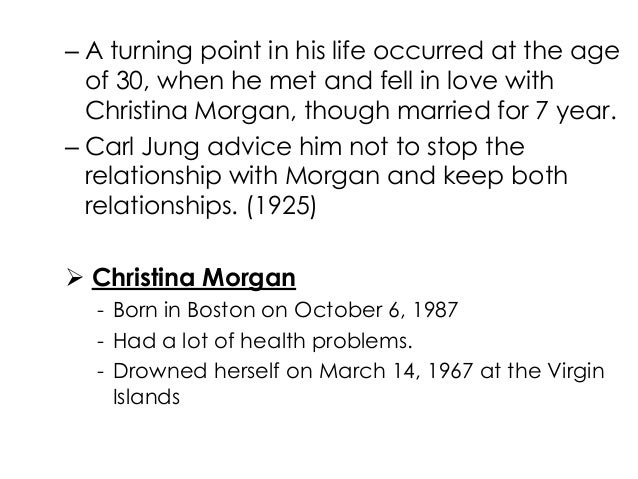 – A turning point in his life occurred at the ageof 30, when he met and fell in love withChristina Morgan, though married ...