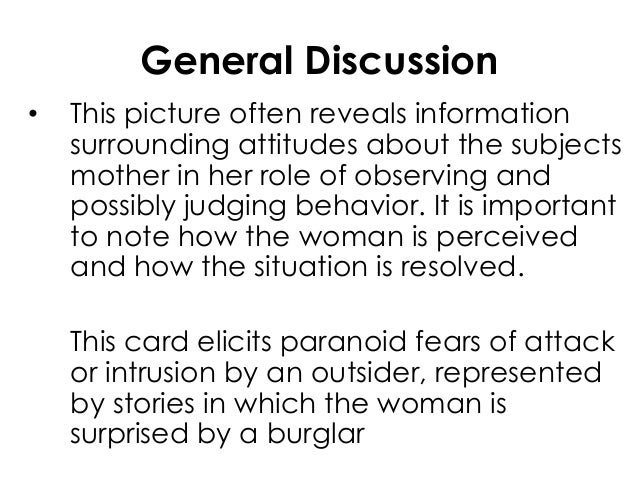 General Discussion• This picture often reveals informationsurrounding attitudes about the subjectsmother in her role of ob...