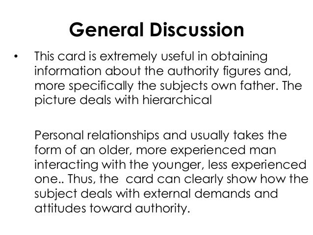 General Discussion• This card is extremely useful in obtaininginformation about the authority figures and,more specificall...
