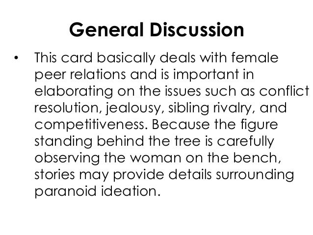 General Discussion• This card basically deals with femalepeer relations and is important inelaborating on the issues such ...