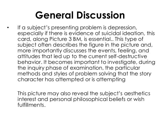 General Discussion• If a subject's presenting problem is depression,especially if there is evidence of suicidal ideation, ...