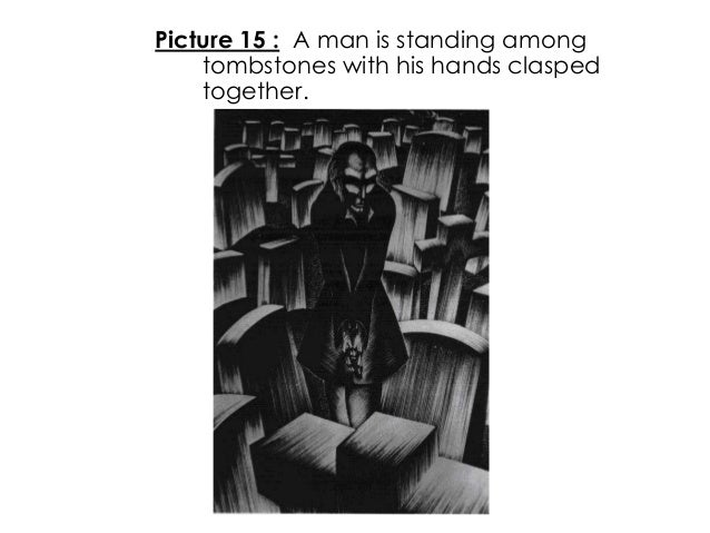 Picture 15 : A man is standing amongtombstones with his hands claspedtogether.