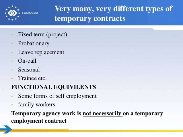 Recent developments in atypical work in Europe with focus on temporar – Temporary Employment Contract